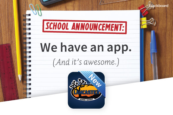 Lancaster School District is proud to announce our new App! Availible on Android and iOS.